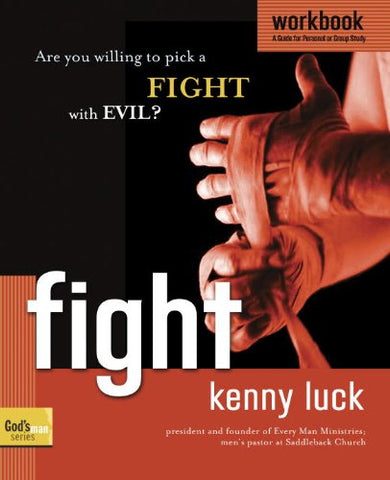 Fight Workbook: Are You Willing to Pick a Fight with Evil? (God's Man Series)