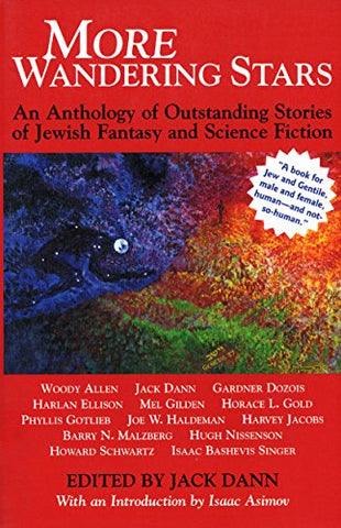 More Wandering Stars: An Anthology of Outstanding Stories of Jewish Fantasy and Science Fiction