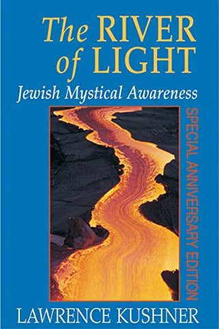 The River of Light: Jewish Mystical Awareness