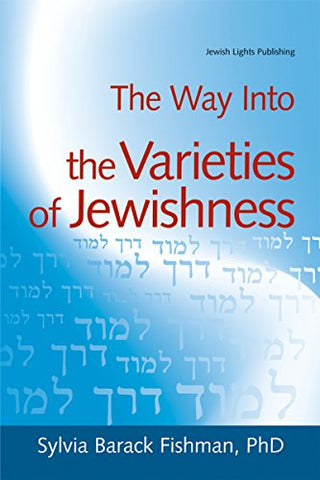 The Way Into the Varieties of Jewishness (The Way Into ...)