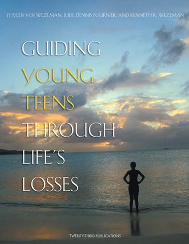 Guiding Young Teens Through Life's Losses