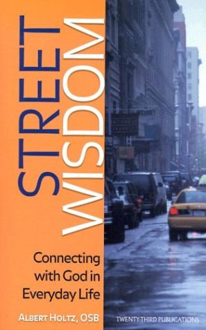 Street Wisdom: Connecting with God in Everyday Life