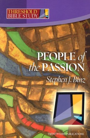 Threshold Bible Study: People of the Passion
