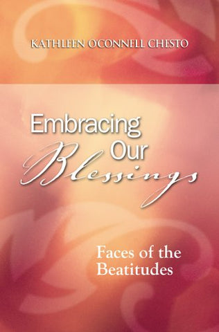 Embracing Our Blessings: Faces of the Beatitudes