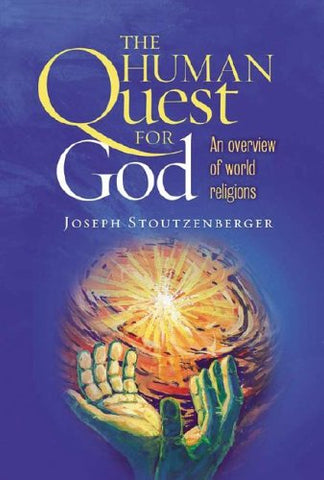 The Human Quest for God: An Overview of World Religions
