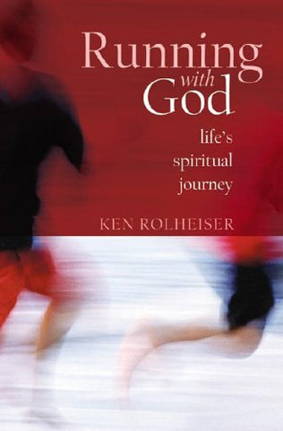 Running with God: Spiritual Fitness for All Seasons