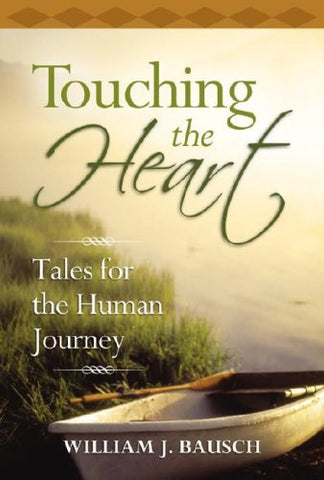 Touching the Heart: Tales for the Human Journey