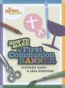Pointers for Parents: How To Make a First Communion Banner