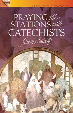 Praying the Stations: With Catechists