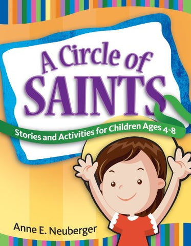 A Circle of Saints: Stories and Activities for Children ages 4-8