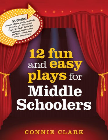 12 Fun and Easy Plays for Middle Graders