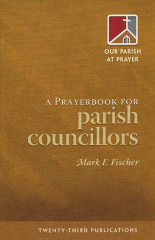 Prayerbook for Parish Councillors (Our Parish at Prayer)