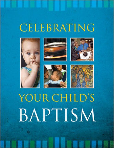 Celebrating Your Baby's Baptism