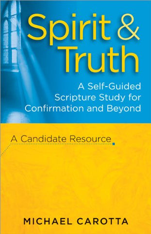 Spirit and Truth: A self-guided study of the Holy Spirit for Confirmation and beyond