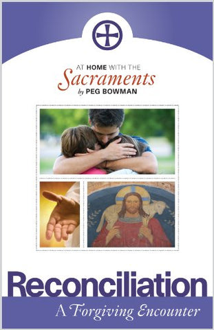 At Home with the Sacraments: Reconciliation
