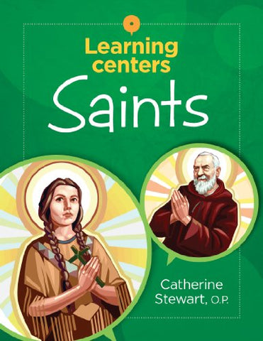 Learning Centers: Saints
