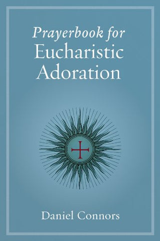 Prayerbook for Eucharistic Adoration