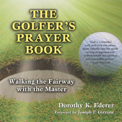 Golfer's Prayer Book: Walking the Fairway with the Master