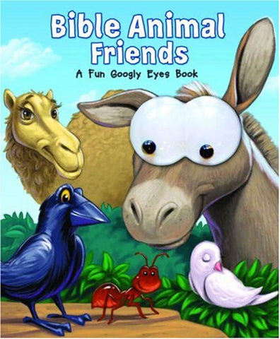 Bible Animal Friends: A Fun Googly Eyes Book