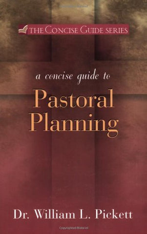 A Concise Guide to Pastoral Planning (Concise Guide)