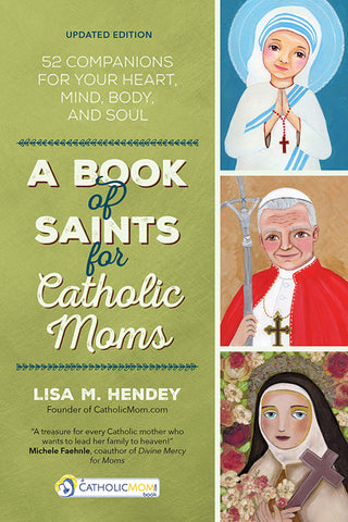 A Book of Saints for Catholic Moms