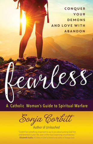 Fearless: Conquer Your Demons and Love with Abandon