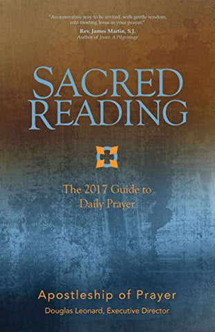 Sacred Reading: The 2017 Guide to Daily Prayer