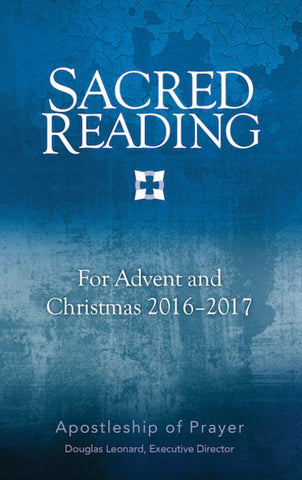 Sacred Reading for Advent and Christmas 2016–2017