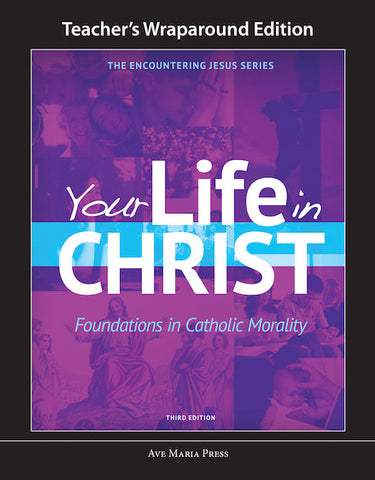 Your Life in Christ (Third Edition, Teacher)