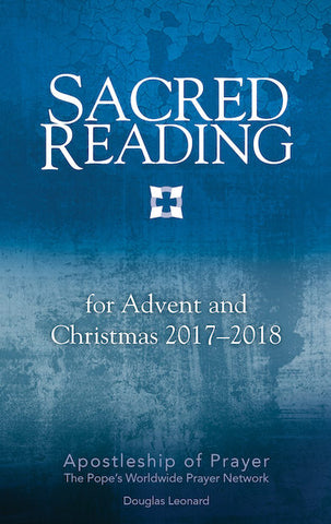Sacred Reading for Advent & Christmas 2017-2018