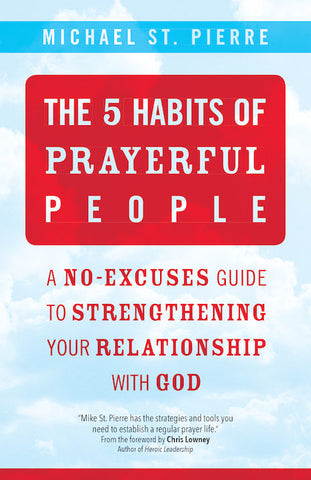 The 5 Habits of Prayerful People
