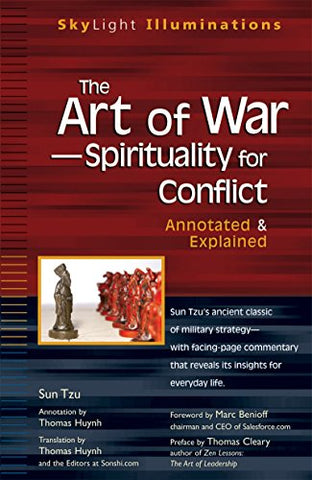 The Art of War-Spirituality for Conflict: Annotated & Explained (SkyLight Illuminations)