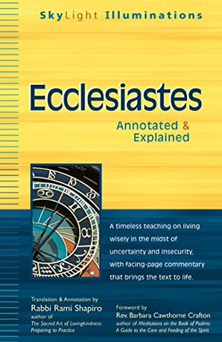Ecclesiastes: Annotated & Explained (SkyLight Illuminations)