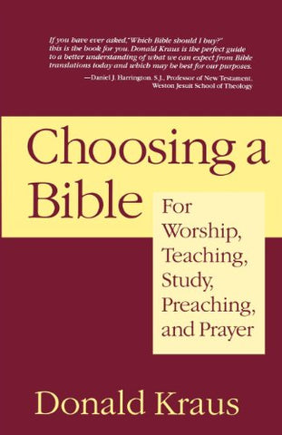 Choosing a Bible: For Worship, Teaching, Study, Preaching, and Prayer