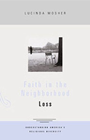 Faith in the Neighborhood: Loss (Faith in the Neighborhood) (Bk. 3)