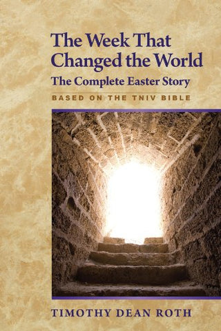 The Week That Changed the World: The Complete Easter Story