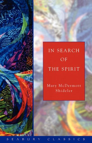 In Search of the Spirit (Seabury Classics)