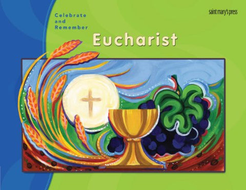 Celebrate & Remember, Eucharist Child's Book