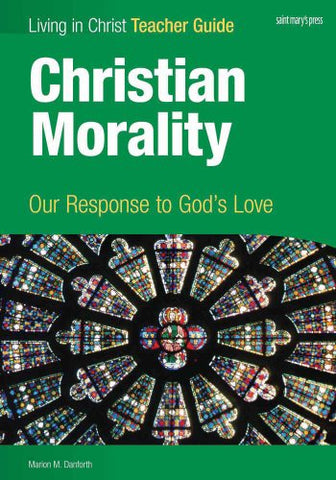Christian Morality, Teacher Guide: Our Response to God's Love