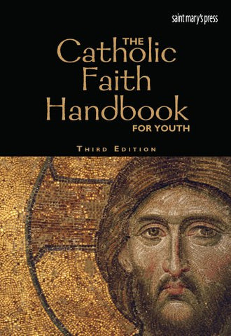 The Catholic Faith Handbook for Youth, Third Edition (hardcover)