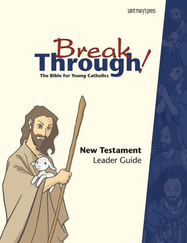 Breakthrough Bible, New Testament Leader Guide