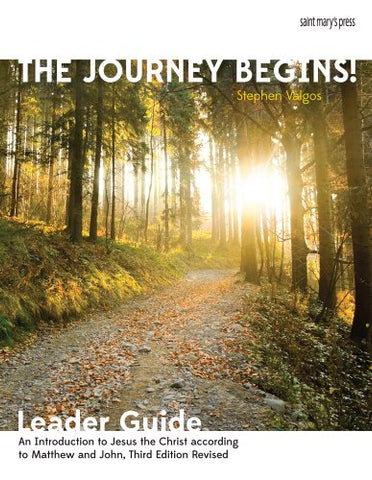 The Journey Begins (Jesus Christ), leaders guide: An Introduction to Jesus the Christ according to Matthew and John