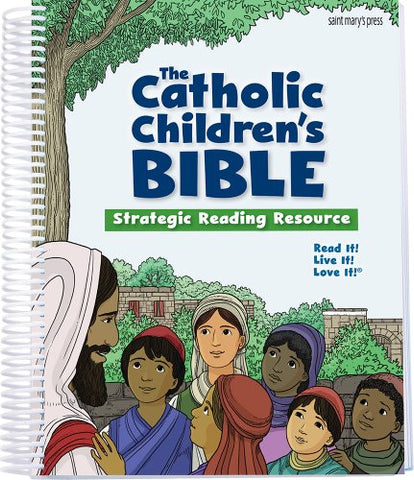 The Catholic Children's Bible:Strategic Reading Resource