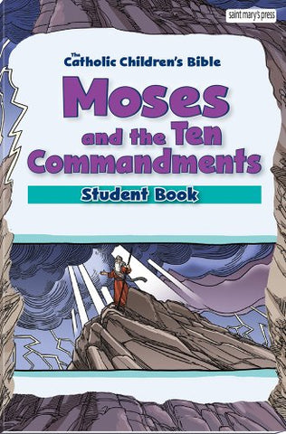 Moses and the Ten Commandments, Student Book (6-pack)
