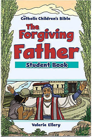 The Forgiving Father Student Book (6-Pack)