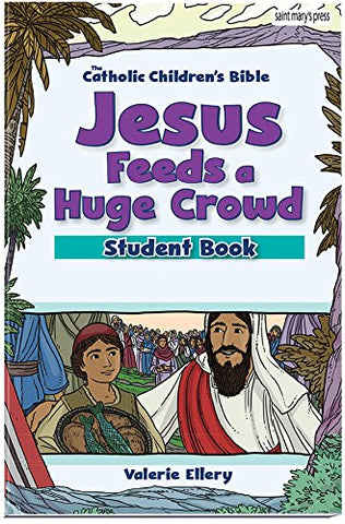 Jesus Feeds a Huge Crowd Student Book (6 Pack)
