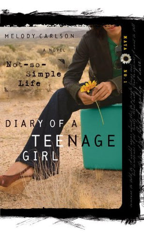 A Not-So-Simple Life (Diary of a Teenage Girl)