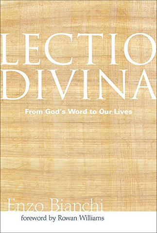 Lectio Divina: From God's Word to Our Lives (Voices from the Monastery)