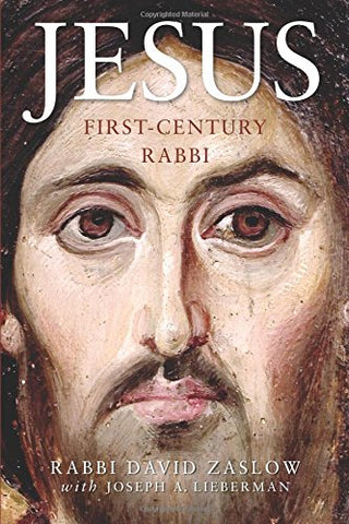 Jesus: First-Century Rabbi: A New Edition