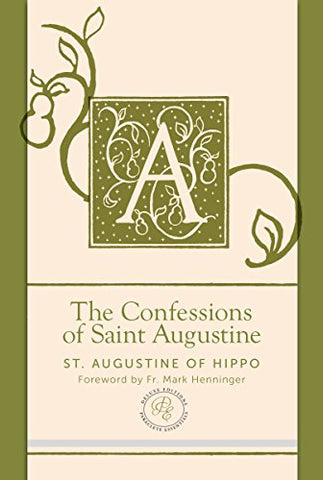 The Confessions of Saint Augustine (Paraclete Essential Deluxe)